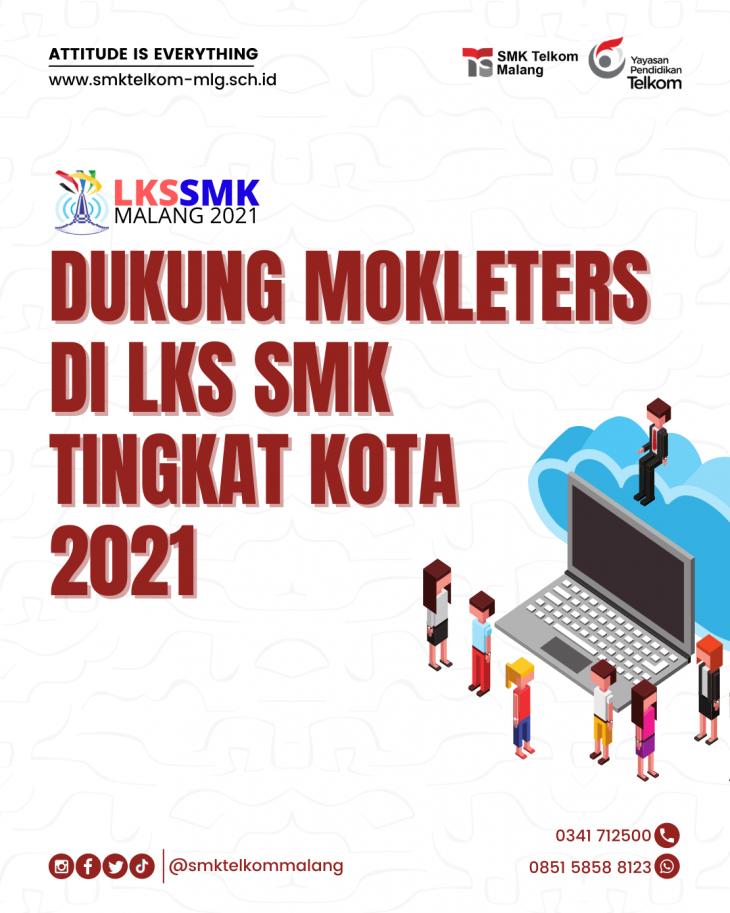 Dukung Mokleters di LKS Tingkat Kota Malang 2021
