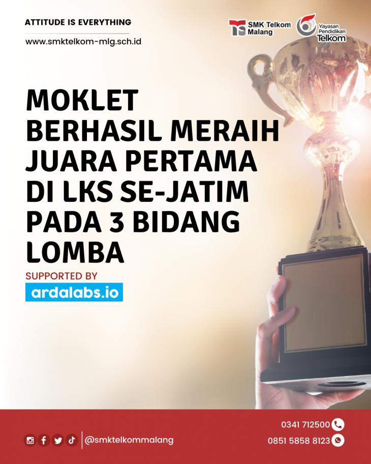 Moklet Berhasil Meraih Juara Pertama di LKS se-Jatim pada 3 Bidang Lomba
