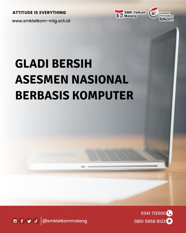 Gladi bersih Asesmen Nasional Berbasis Komputer di SMK Telkom Malang